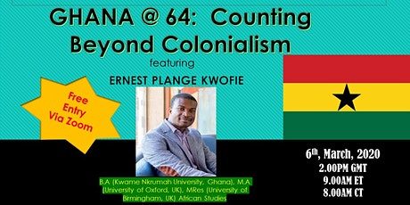 GHANA @ 64:  Counting Beyond Colonialism tickets