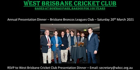 West Brisbane Cricket Club Annual  Presentation Dinner 2020/21 & 2019/20 tickets