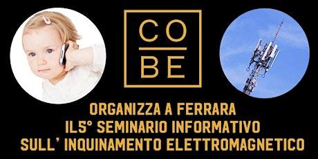 5° Seminario Cobe SpA - Ferrara biglietti