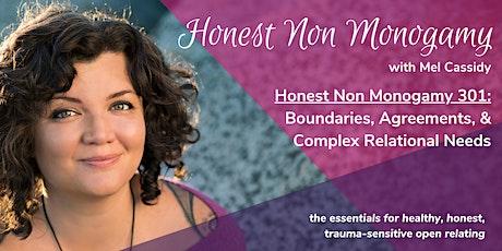 Honest Non Monogamy 301: Boundaries, Agreements & Navigating Complex Needs tickets