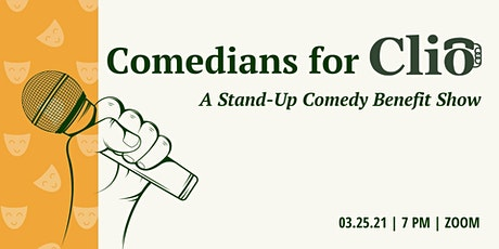 Comedians for Clio: A Stand-Up Comedy Benefit Show tickets