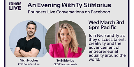 Founders Live: A Conversation with Ty Stiklorious tickets