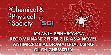 Synthetic Spider Silk as a Novel Antimicrobial Biomaterial tickets