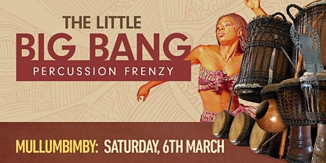 The Little Big Bang Mullumbimby tickets