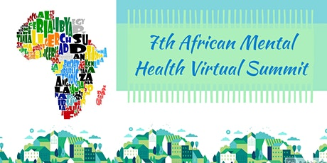 7th African Mental Health Virtual Summit tickets