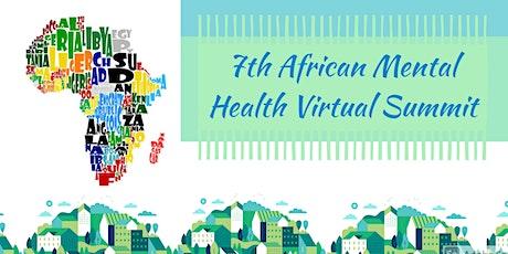 7th African Mental Health Virtual Summit tickets