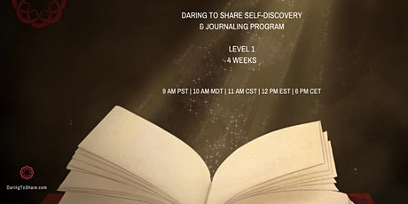 Daring to Share Self-Discovery & Journaling Program Level 1 tickets