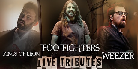 Foo Fighters, Weezer, Kings of Leon tributes - Hamilton tickets