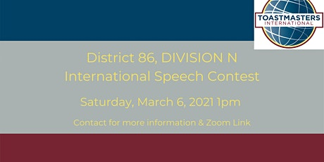 Toastmasters District 86 DIV N International Speech Contest tickets