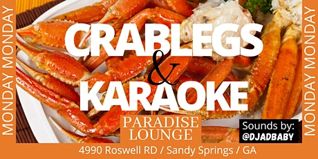 Crab Legs and Karaoke @ Paradise Lounge tickets