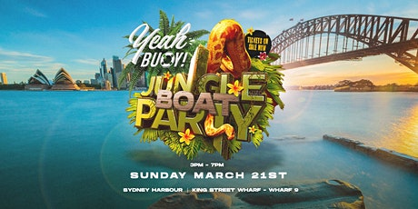 Yeah Buoy - Jungle Sunday Sesh - Boat Party tickets