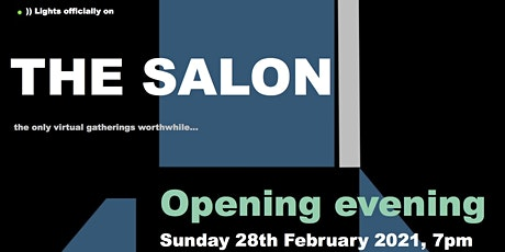 The Salon - Opening Evening tickets