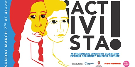 ¡ACTIVISTA!  An International Women's Day Concert and Roundtable tickets