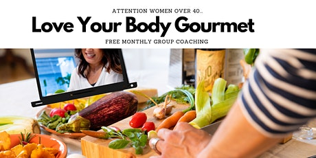 Love Your Body Gourmet tickets