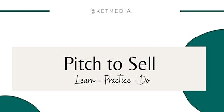 """""""Pitch to Sell- Build Your Own Pitch Packet"""" Brought to you by @KetMedia_ tickets"""