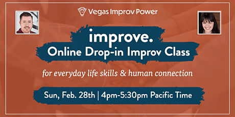 improve. - Drop-in Online Improv Class for Everyday Life Skills tickets
