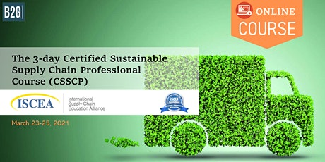 The 3-day Certified Sustainable Supply Chain Professional Course (CSSCP) tickets