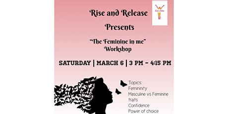 """Rise and Release presents """" The feminine in me """" tickets"""