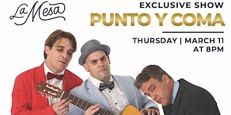 """PUNTO Y COMA"""" ANIVERSARIO !!! tickets"""