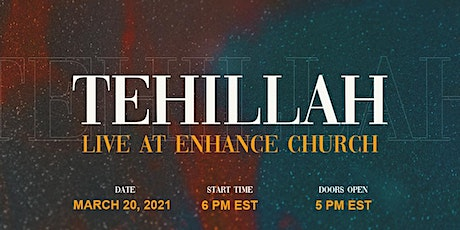 Tehillah:Live at Enhance Church tickets
