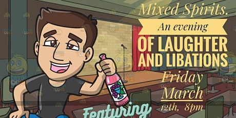 Mixed Spirits - An Evening of Laughter and Libations tickets