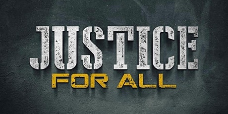 Justice For All tickets