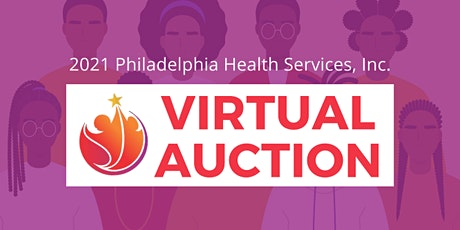 Philadelphia Health Services Inc Virtual Auction tickets