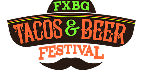 FXBG Tacos and Beer 2021 tickets