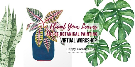 Flaunt Your Leaves- Art Of Botanical Painting tickets