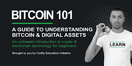 Bitcoin 101 - A Guide to understanding Bitcoin and Cryptocurrencies tickets