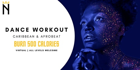 Caribbean & Afrobeat Dance Workout Class | Noble Expressions tickets