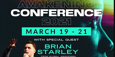 Awakening Conference 2021 with BRIAN STARLEY, rescheduled tickets