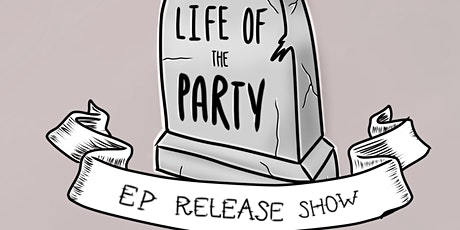 Fire For Glory - Life Of The Party EP Release Show tickets