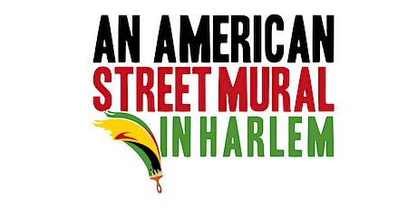 Private VIP Viewing - An American Street Mural in Harlem tickets
