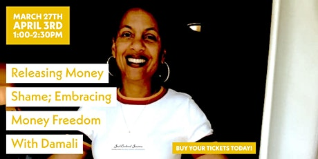 Releasing Money Shame; Embracing Money Freedom! tickets