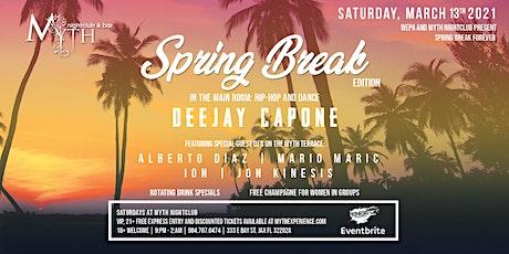 Spring Break Edition at Myth Nightclub | Saturday 03.13.21 tickets