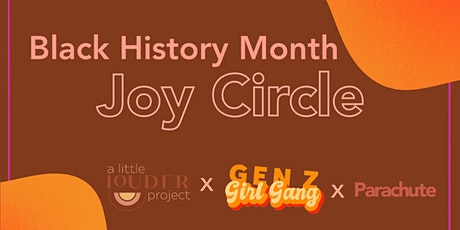 Black History Month Joy Circle tickets