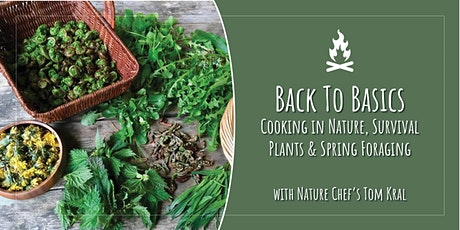 Back to Basics: Cooking in Nature, Survival Plants & Spring Foraging tickets
