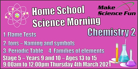 Stg 5 – Years 9 and 10 – Ages 13 to 15 - Science – Chemistry 2 – Morning tickets