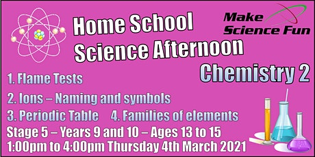 Stg 5 – Years 9 and 10 – Ages 13 to 15 - Science – Chemistry 2 – Afternoon tickets