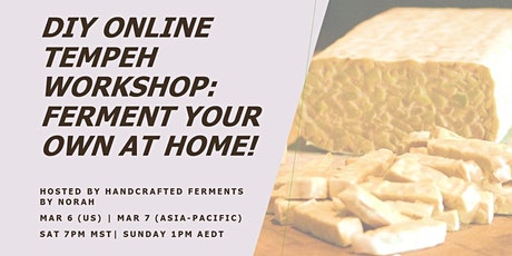 DIY Online Tempeh Workshop: Ferment Your Own at Home! tickets