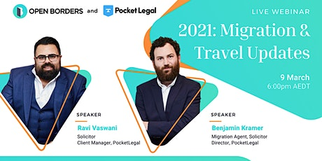 2021 - Migration and Travel updates tickets
