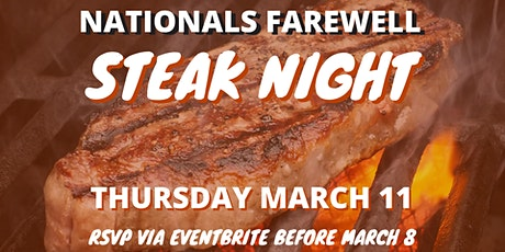 Nationals Farewell Steak Night tickets