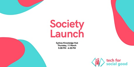 Tech for Social Good: Society Launch tickets