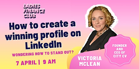 How to create a winning profile on LinkedIn tickets