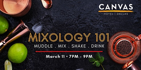 Mixology Class @ CANVAS Dallas tickets