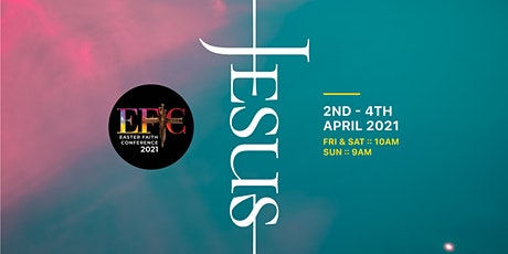 Easter Faith Conference 2021 tickets