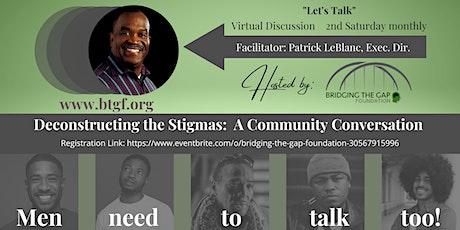 Deconstructing the Stigma: A Mental Wellness Community Conversation entradas