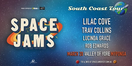 Space Jams South Coast Tour - Myponga tickets