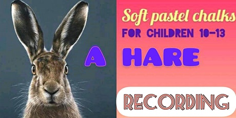 A Handsome Hare in Soft Pastel Chalks -Kids 10-13(recording EXP 07/03 EOD) tickets